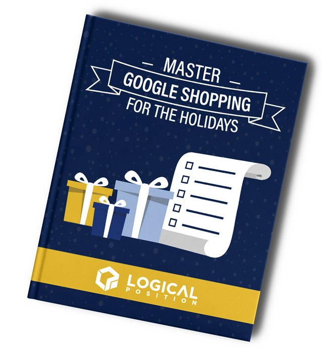 Google Shopping Holiday Strategy Guide