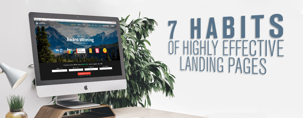 7 Habits of Highly Effective Landing Pages