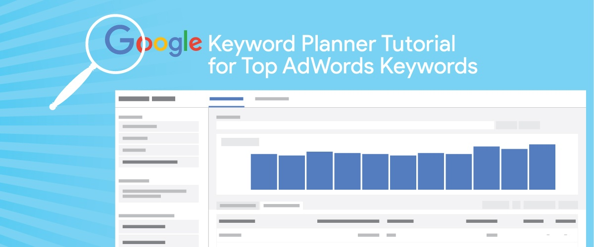 Google Keyword Planner Tutorial for Top AdWords Keywords
